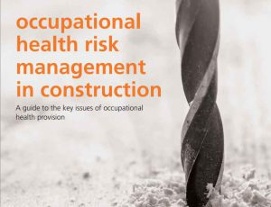 New guidance for construction industry over occupational disease
