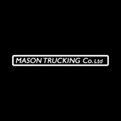 MASON TRUCKING CO. LTD